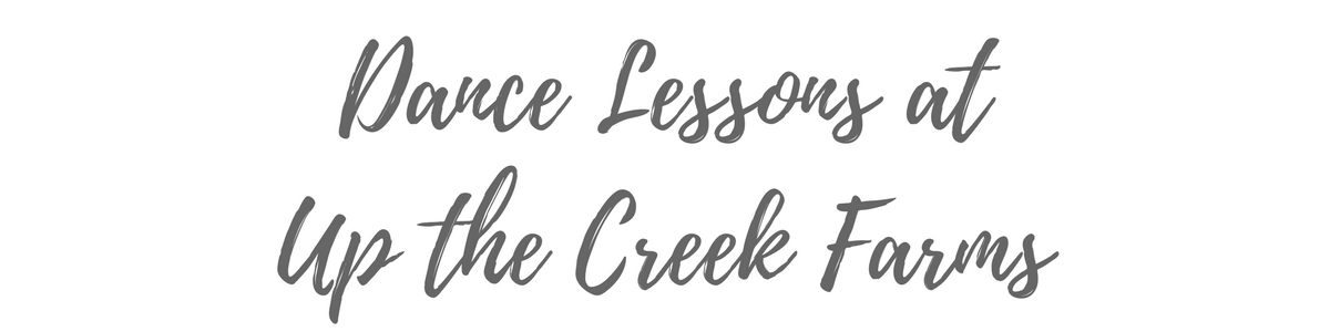 Dance Lessons at Up the Creek Farms