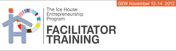 Ice House Entrepreneurship Program Facilitator Training GEW