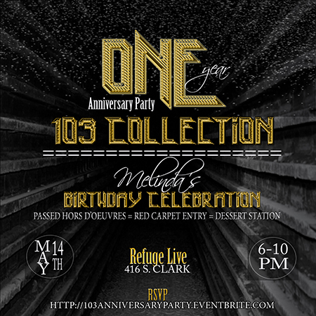 103 collection one year anniversary party tickets sat may 14 2016 at 6 00 pm eventbrite