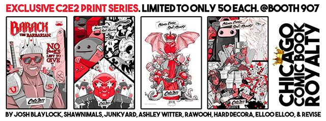 Comic Book Royalty Exclusive C2E2 Print Series