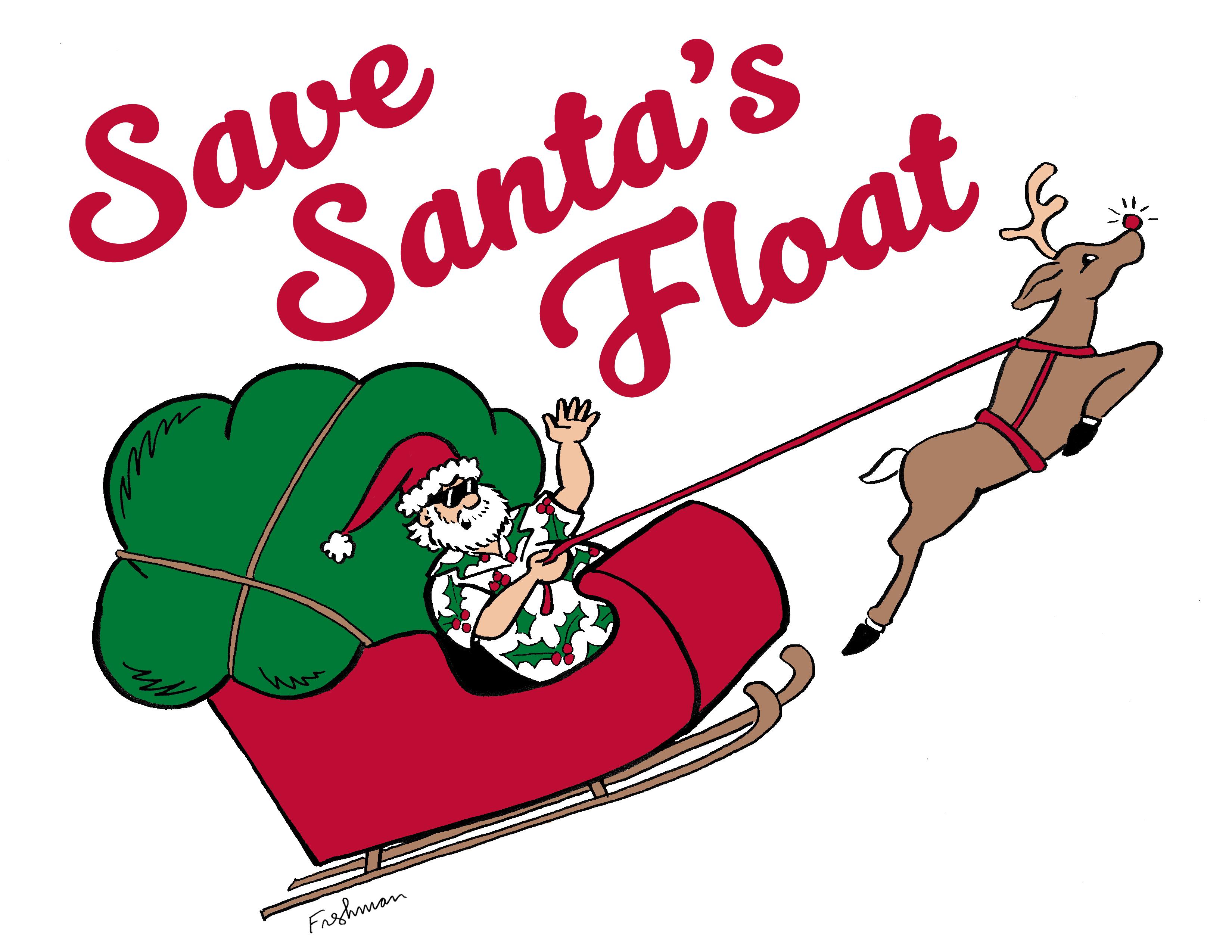 Save Santa's Float - Manhattan Beach