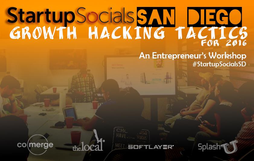 Startup Socials Workshop on Growth Marketing Tactics for 2016