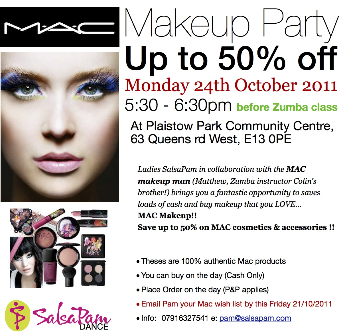 MAC Makeup Party - 24th October..Save Up To 50% On Retail Price Tickets Mon 24 Oct 2011 At 17 ...