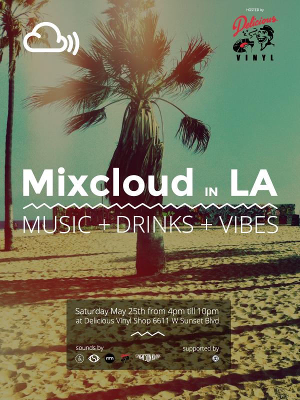 Mixcloud in LA