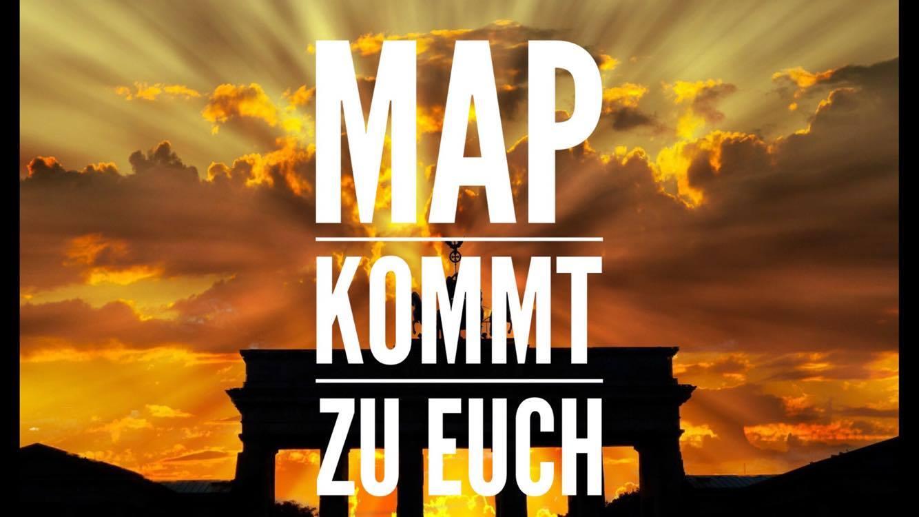MAP kommt zu Euch!