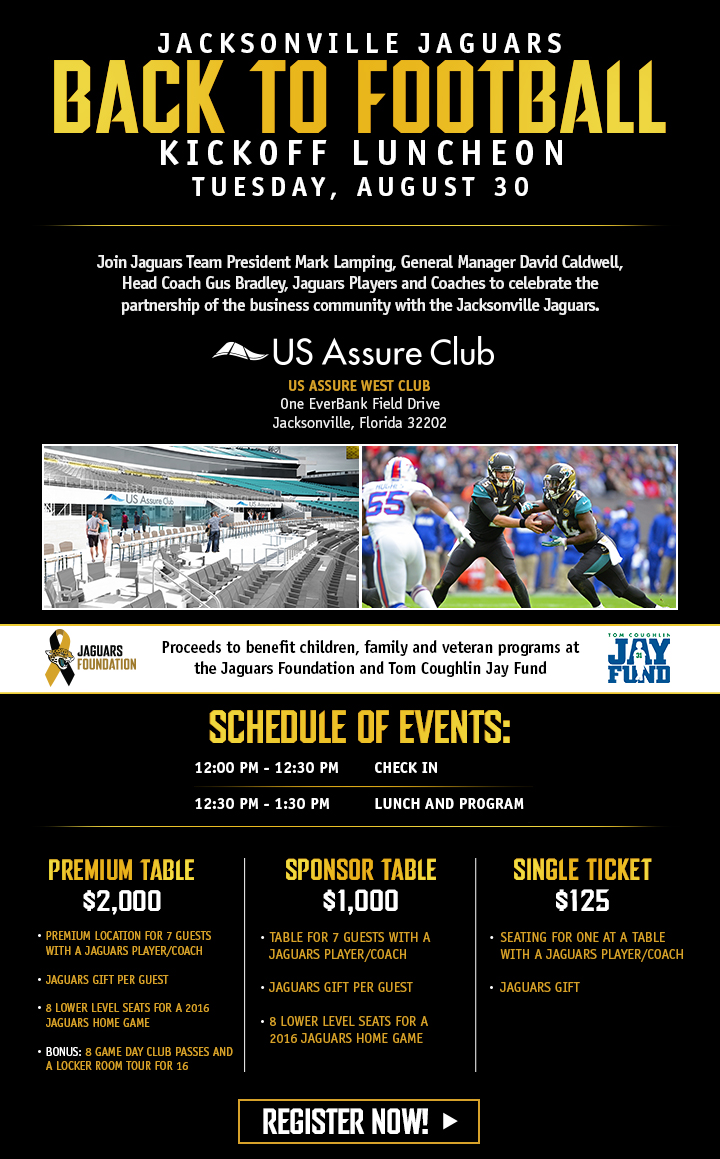 2016 jacksonville jaguars back to football luncheon tickets tue aug. Cars Review. Best American Auto & Cars Review