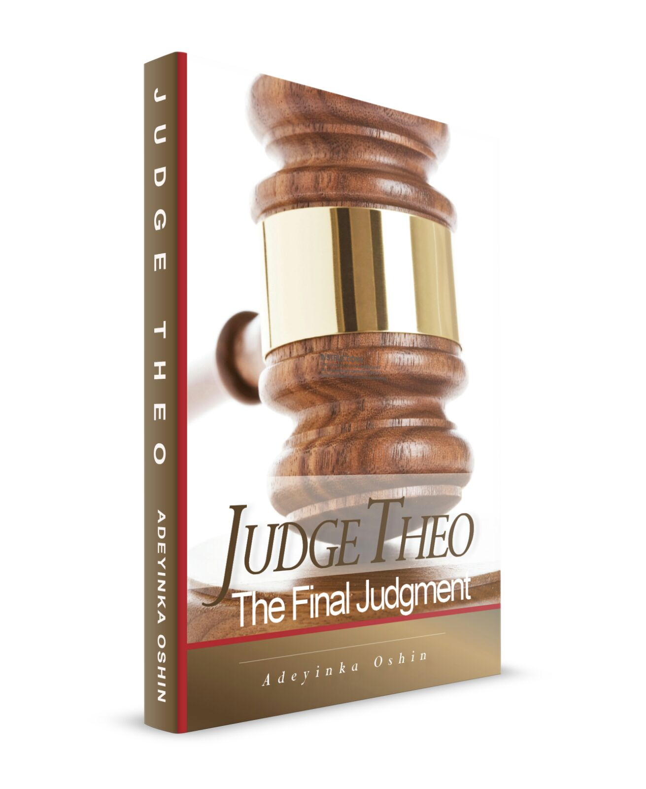 Judge Theo, The Final Judgment