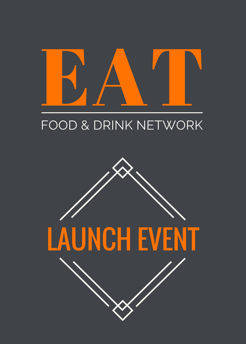 EAT Food & Drink Network Launch Event
