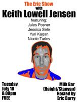 The Eric Show with Keith Lowell Jensen and more