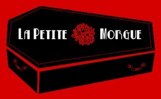 La Petite Morgue Presents: FRESH BLOOD