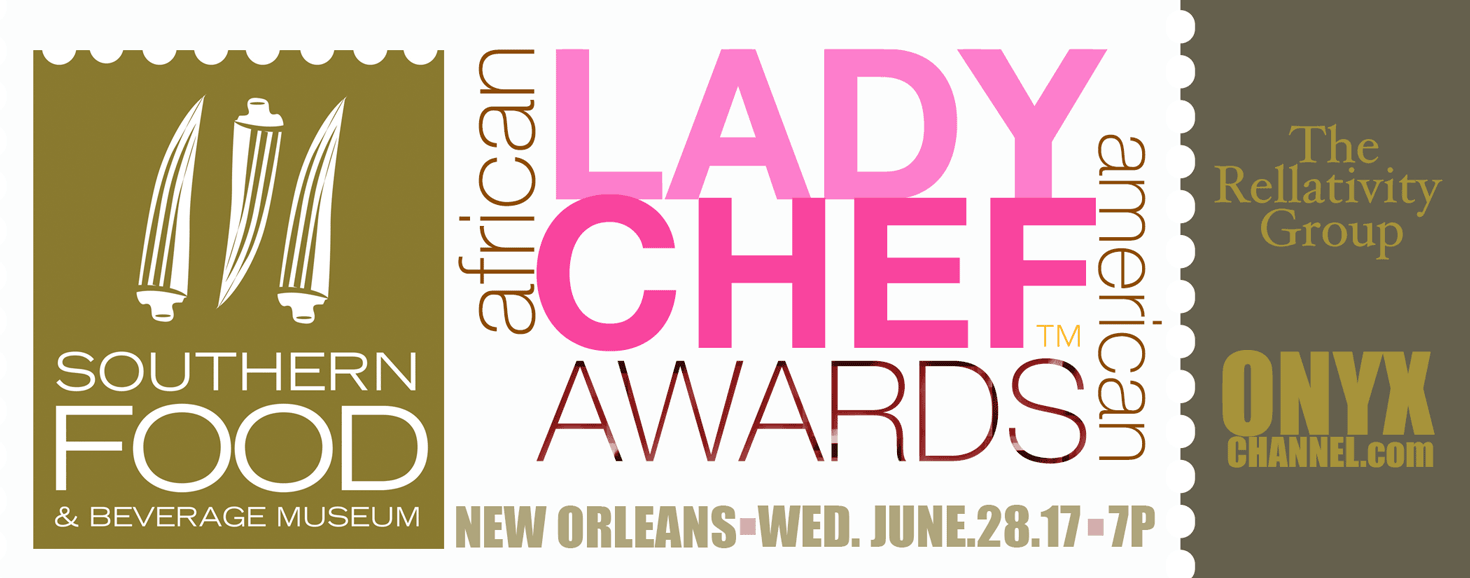 SoFAB, ONYXChannel.com & The Rellativity Group Present The A-A Lady Chef Awards