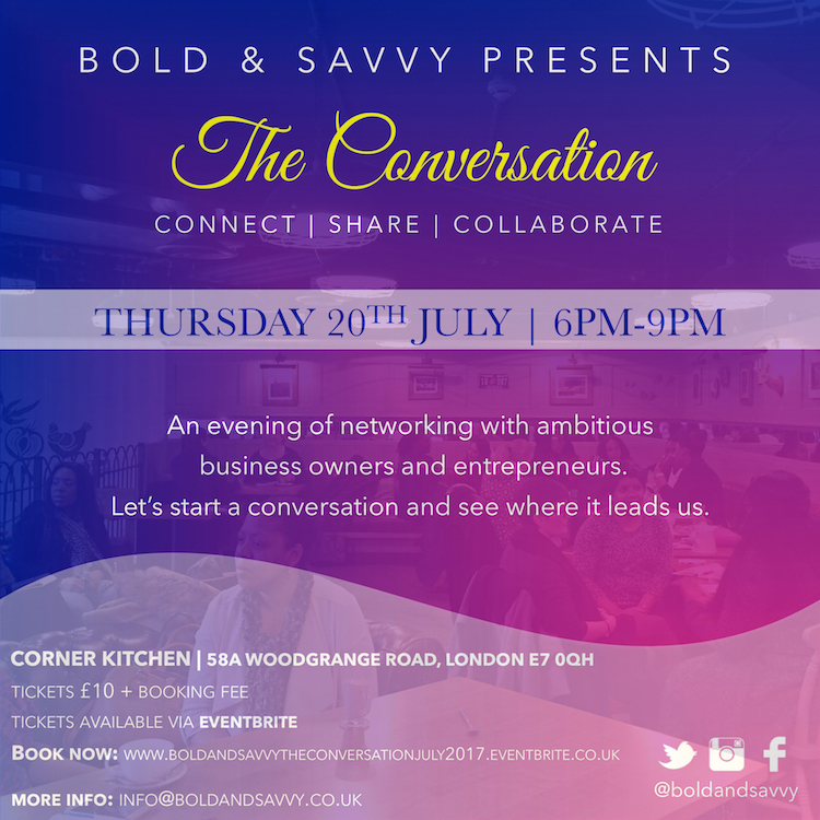 BOLD & SAVVY - THE CONVERSATION JULY 17