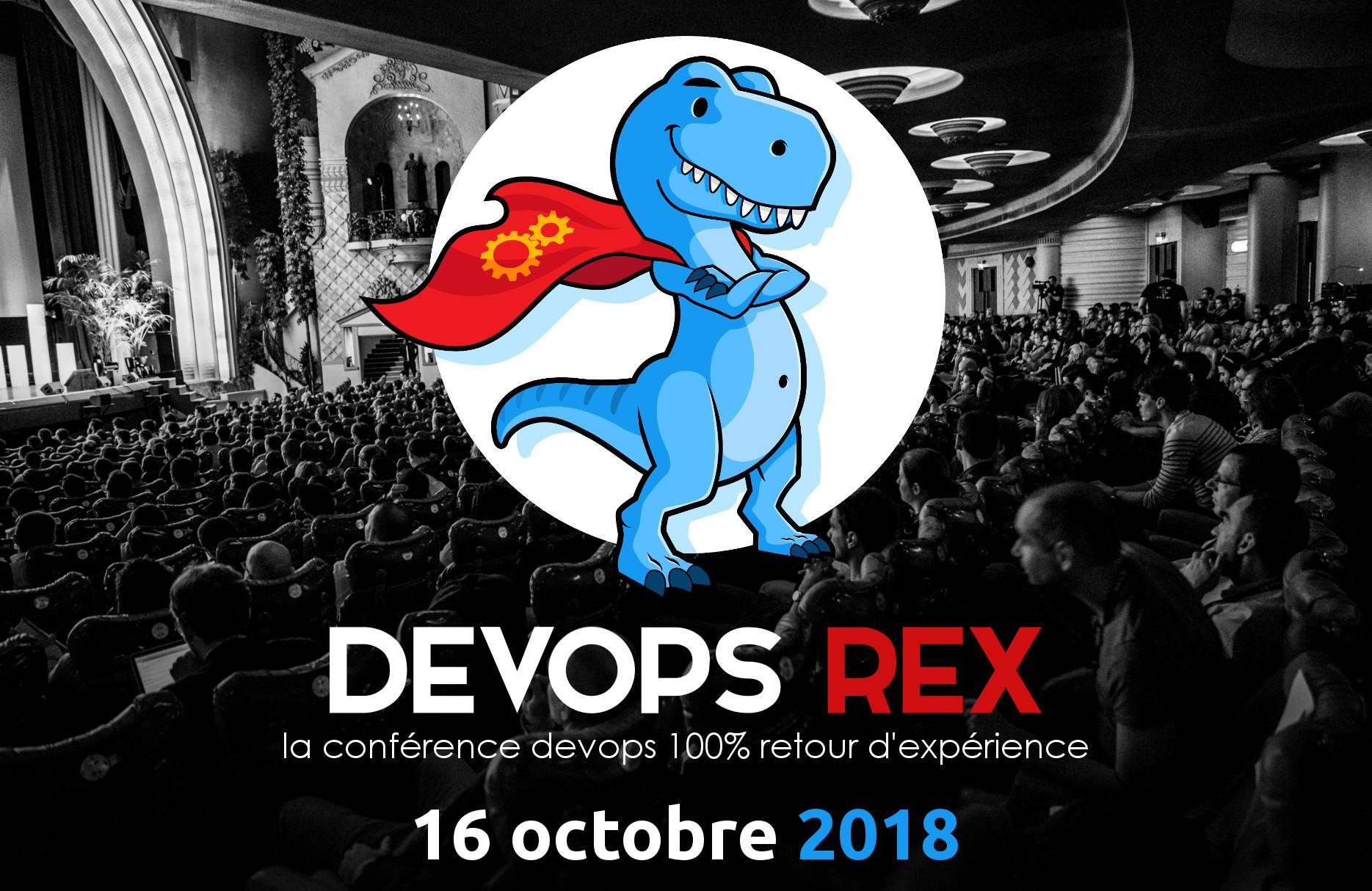 devops REX 2018 - la conférence devops 100% retour d'expérience