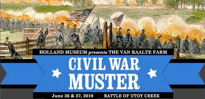 Holland Museum's CIVIL WAR MUSTER @ Van Raalte Farm - June...