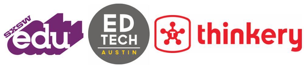 SXSWedu, EdTech Austin and Thinkery