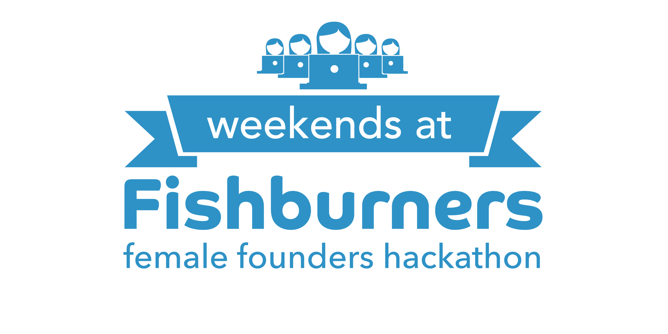Weekends At Fishburners: Female Founders Hackathon