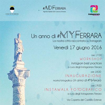 Un anno di #MyFerrara. La nostra città raccontata su Instagram.