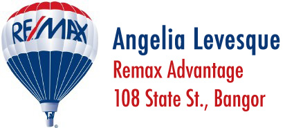Angelia Levesque, Remax Advantage, 108 State St., Bangor