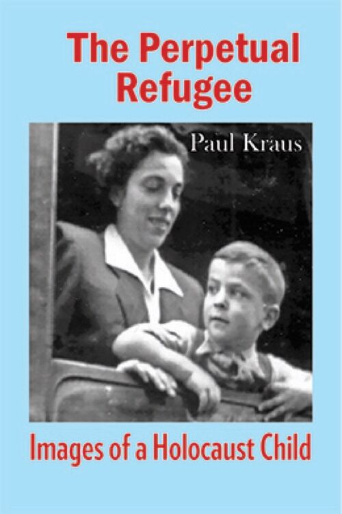Book cover of The Perpetual Refugee by Paul Kraus