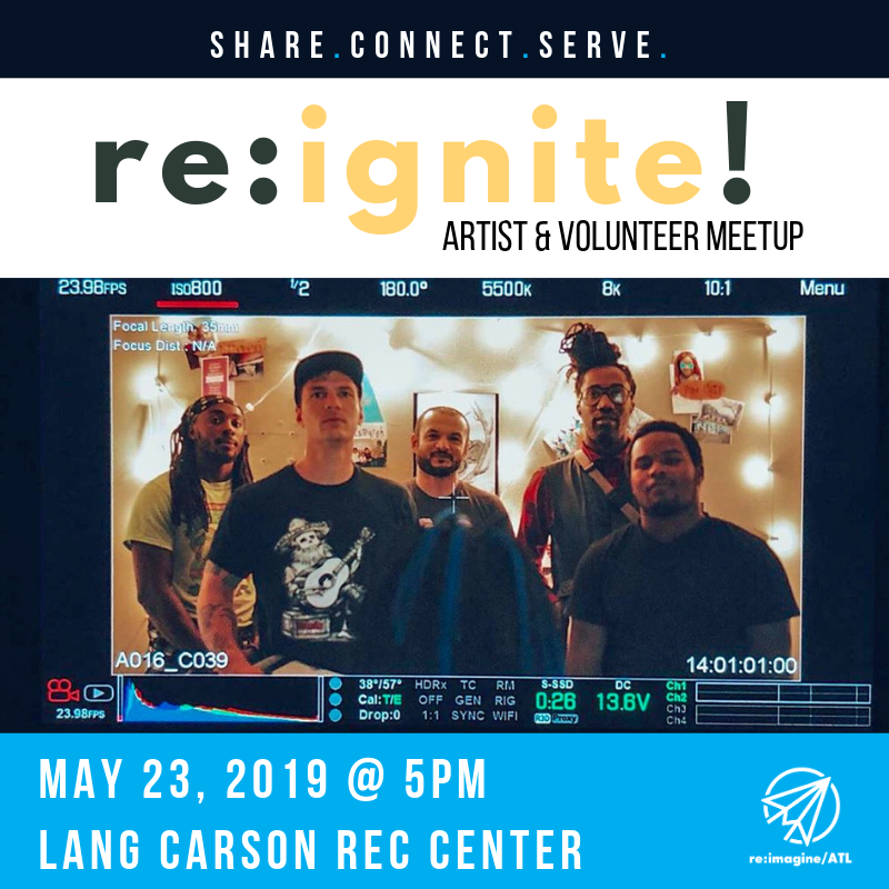 share | connect | serve. re:ignite! volunteer and artist meetup. May 23rd at 5PM. Lang Carson Recreation Center