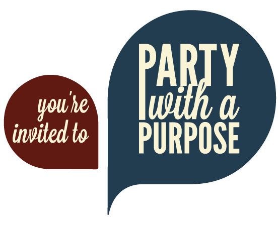 you're invited to party with a purpose