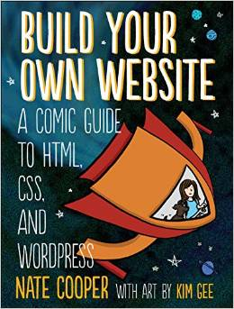 Build Your Own Website: A comic guide