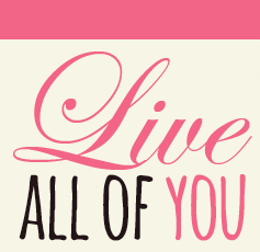 Live All of You
