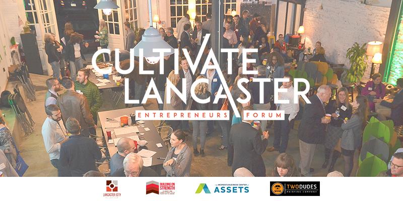 Cultivate Lancaster Entrepreneurs Forum 2