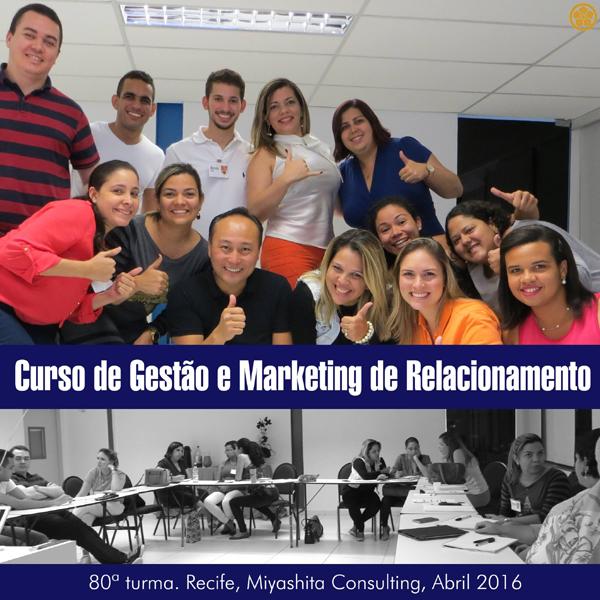 Curso de Gestão e Marketing de Relacionamento - 80ª turma