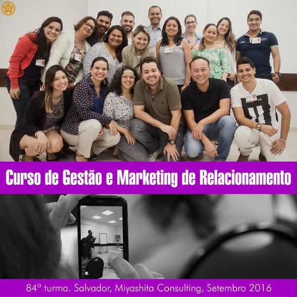 Curso de Gestão e Marketing de Relacionamento - 84ª turma