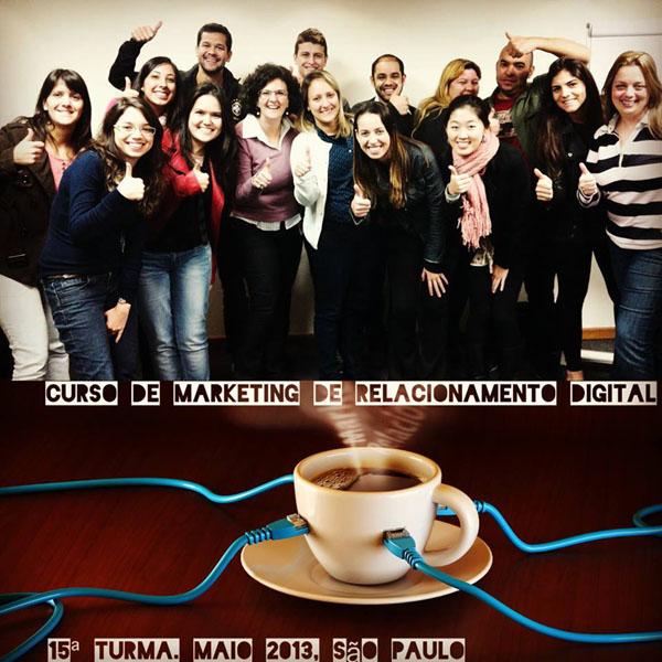 15ª turma do Curso de Marketing de Relacionamento Digital