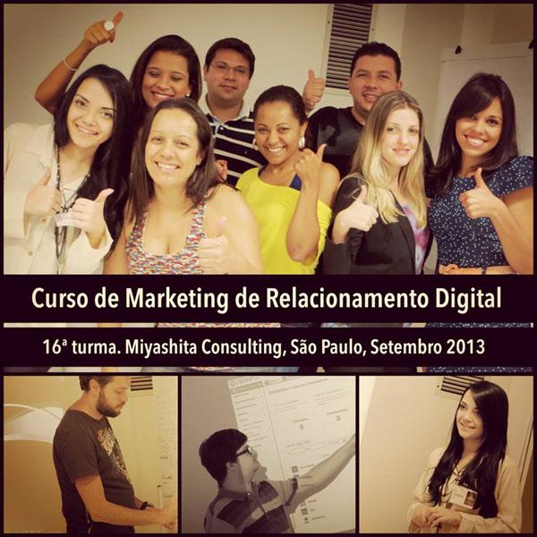 16ª turma do Curso de Marketing de Relacionamento Digital