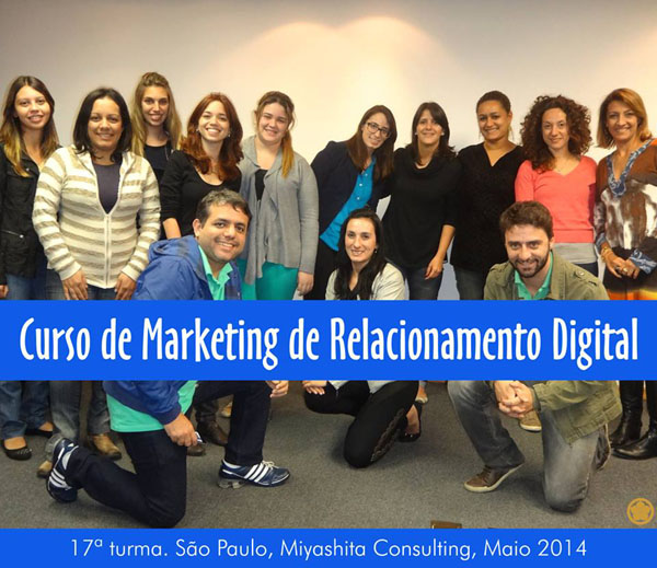 17ª turma do Curso de Marketing de Relacionamento Digital