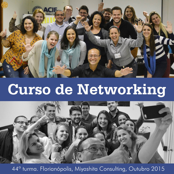Curso de Networking e Marketing Pessoal - 44ª turma