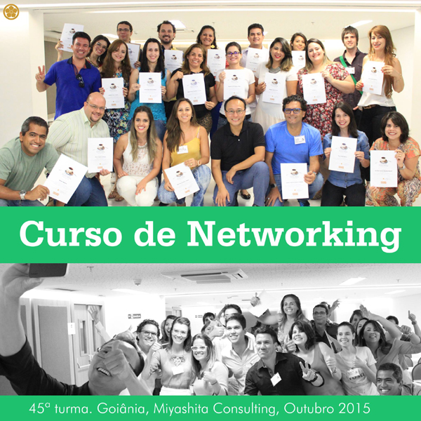 45ª turma do Curso de Networking e Marketing Pessoal