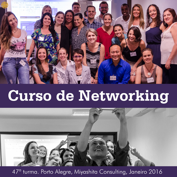 47ª turma do Curso de Networking e Marketing Pessoal