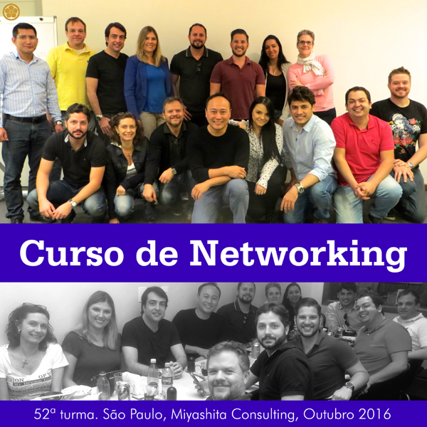 Curso de Networking e Marketing Pessoal - 52ª turma