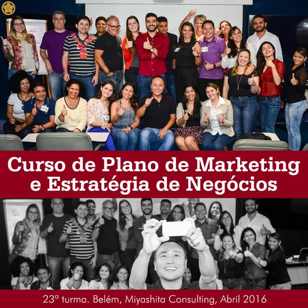 23ª turma do Curso de Plano de Marketing e Estratégia de Negócios