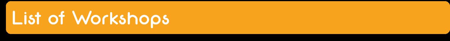 Listofworkshops