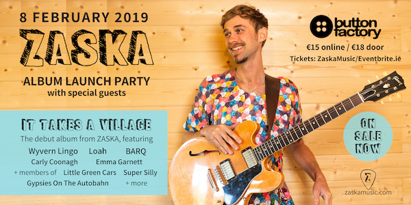 ZASKA at Button Factory 8 February 2019