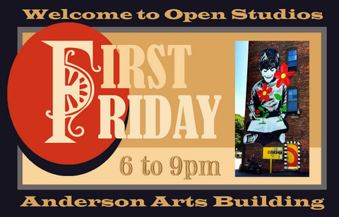 Anderson Arts Building First Friday Open Studios