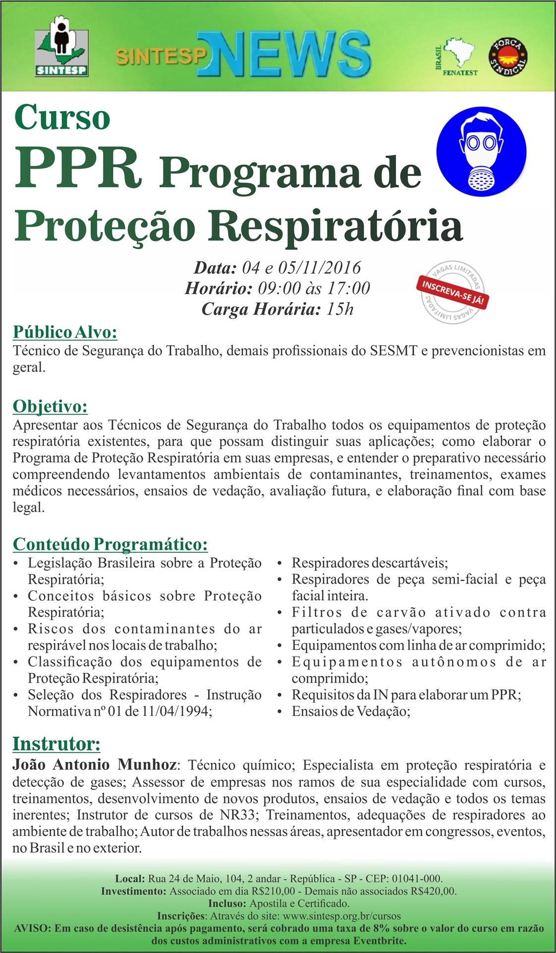 fef11491813c6 Curso  Programa de Proteção Respiratória PPR - 04 e 05 10 2016