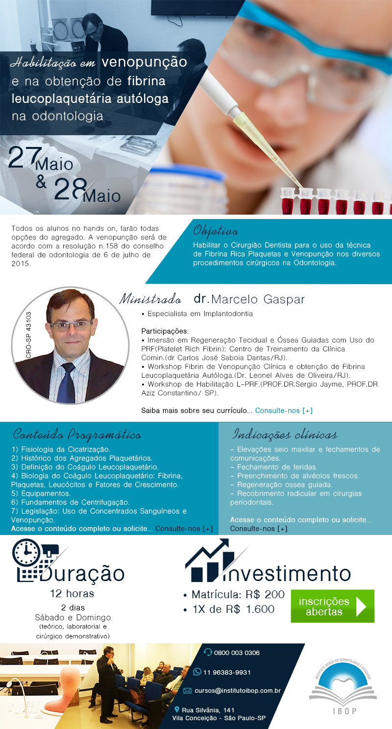 Objetivo: Habilitar o Cirurgião Dentista para o uso da técnica de Fibrina Rica Plaquetas e Venopunção nos diversos procedimentos cirúrgicos na Odontologia.