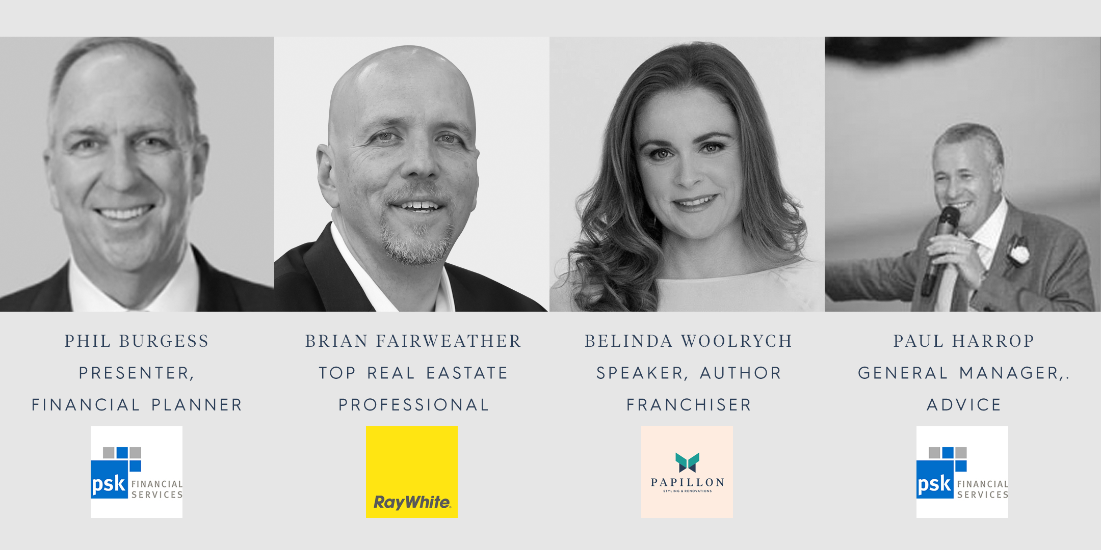 Speaker Lineup: Phil Burgess, Brian Fairweather, Belinda Woolrych, Paul Harrop