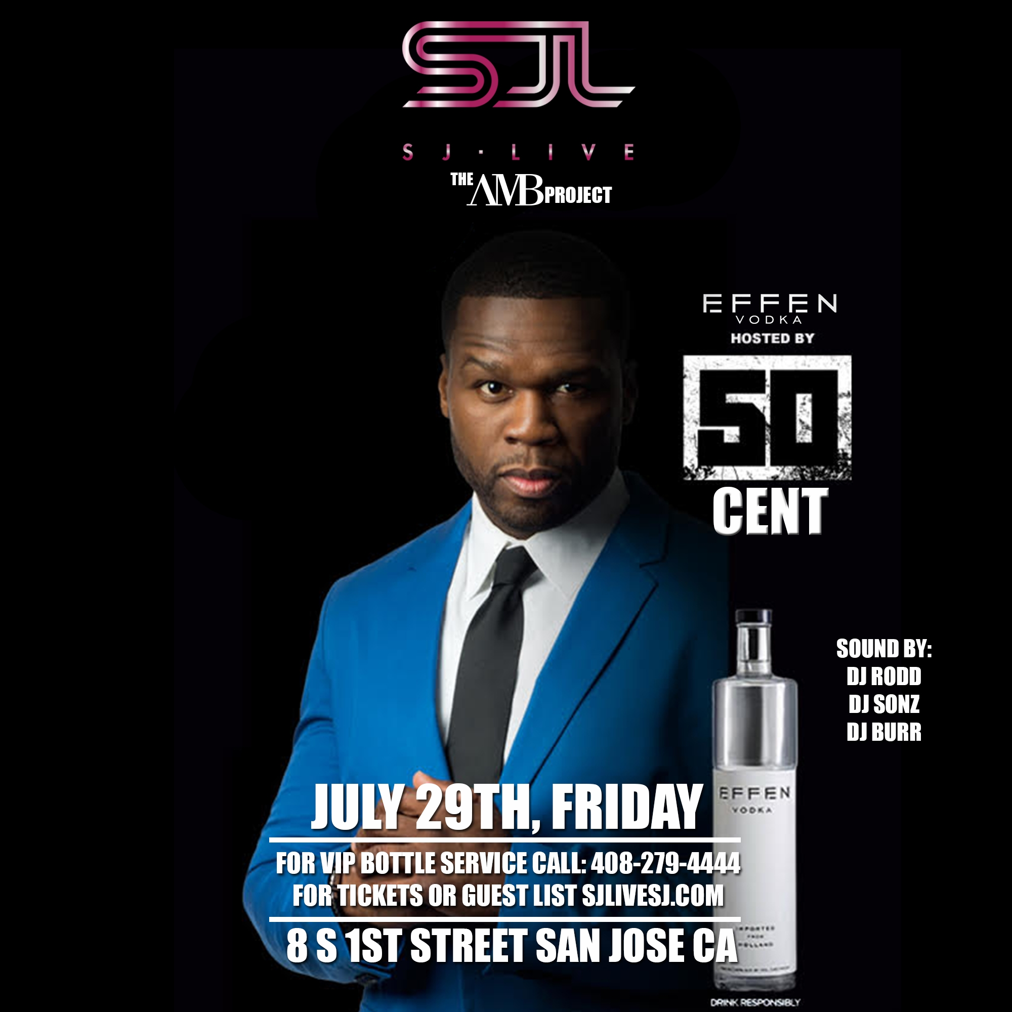 50 cent Live at SJ Live July 29