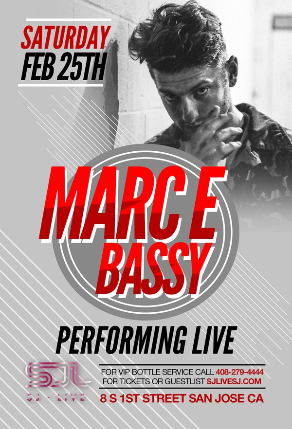 Marc E Bassy Live in San Jose @ SJ Live