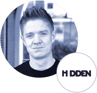 Ross Taylor, Co-founder of Hidden
