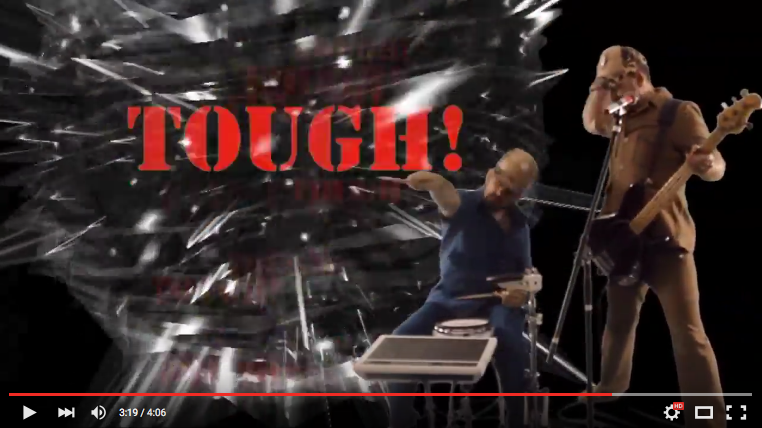 Tough! video clip