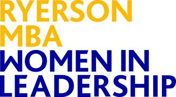 Ryerson MBA Women in Leadership presents: An Interactive...