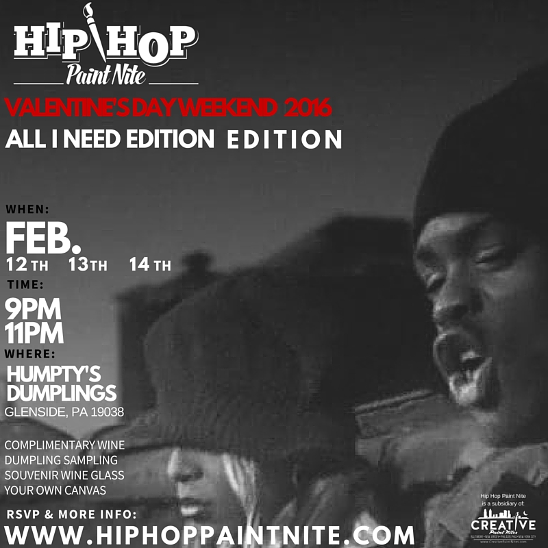 Valentine's Day Weekend - Hip Hop Paint Nite @ Humpty's Dumpling | Glenside | Pennsylvania | United States